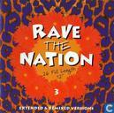 Rave The Nation 3 - 26 Full Length 12'', Extended & Remixed Versions