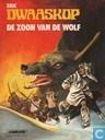 Bandes dessinées - Dwaaskop - De zoon van de wolf