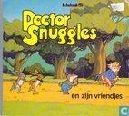 Doctor Snuggles en zijn vriendjes