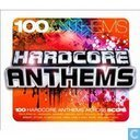 100 Anthems: Hardcore Anthems