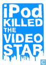 "B060061 - Showroom Mama ""iPod killed the video star"""