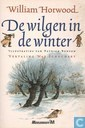 Livres - Horwood, William - De Wilgen in de Winter