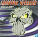 Hardcore Overdose