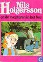 Nils Holgersson en de avonturen in het bos