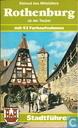 Rothenburg ob der Tauber ; Kleinod des Mittelalters