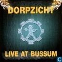 Dorpzicht # 2 Live At Bussum