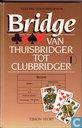 Bridge - Van thuisbridger tot clubbridger