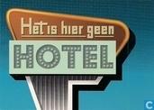 U000937 - Het is hier geen Hotel