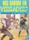 Comics - Super reeks - Was Radford een verrader?