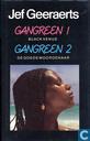 Gangreen 1 : Black Venus & Gangreen 2 : De goede moordenaar