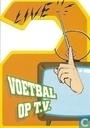 """U000535 - Henk Loorbach """"Live Voetbal op T.V."""""""