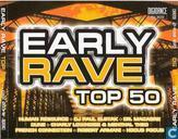 Early Rave Top 50