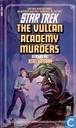 The Vulcan Acadamy murders