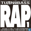 Turn Up The Bass - Rap - Volume 1