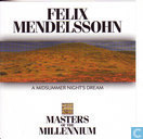 Felix Mendelssohn Bartholdy: A midsummer night's dream