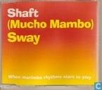 (mucho mambo) Sway