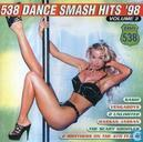 538 Dance Smash Hits '98 - Volume 2
