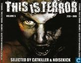 This is Terror 5