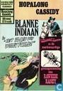 Strips - Dan Brand en Tipi - De merkwaardige gevangenneming van Rawhide Raney