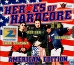 Heroes Of Hardcore - American Edition