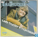 Lady Trucker is mijn naam