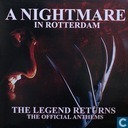 A Nightmare In Rotterdam - The Legend Returns (The Official Anthems)