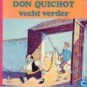 Don Quichot vecht verder