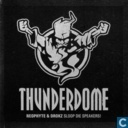 Sloop Die Speakers! (Thunderdome 2009 Anthem)