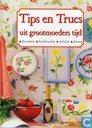 Tips en Trucs uit grootmoederstijd