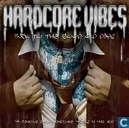 Hardcore Vibes - Back To The Good Old Days