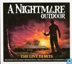 A Nightmare Outdoor 2007 - The Live DJ Sets