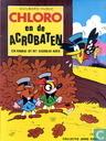 Comic Books - Chlorophyl - Chloro en de acrobaten