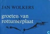 Boeken - Wolkers, Jan - Groeten van Rottumerplaat