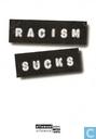 S000183 - Racism Sucks