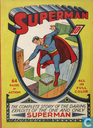 The complete story of the daring exploits of the one and only Superman
