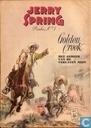 Bandes dessinées - Jerry Spring - Golden Creek - Het geheim van de verlaten mijn