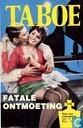 Bandes dessinées - Taboe - Fatale ontmoeting
