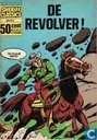 Comic Books - Kid Colt - De revolver!