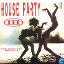 House Party III - The Ultimate Megamix