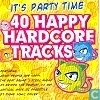 40 Happy Hardcore Tracks 1
