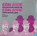 Erik Satie early pianoworks, volume 2
