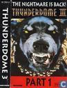 Thunderdome III - The Nightmare Is Back! (Part 1)