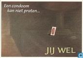 """U000081 - Safe sex / safe art """"Een condoom kan niet praten..."""""""