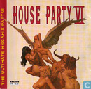 House Party VI - The Ultimate Megamix