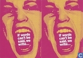 "B001610 - Amnesty International ""If words can´t be said,..."""