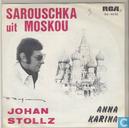 Sarouschka uit Moskou