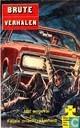 Strips - Brute verhalen - Het ongeval + Fatale onachtzaamheid