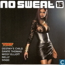 No Sweat Volume 15