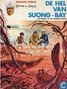 Strips - Bernard Prince - De hel van Suong-Bay