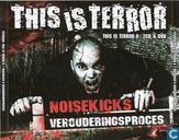 This Is Terror Volume 8 - Noisekick's Verouderingsproces